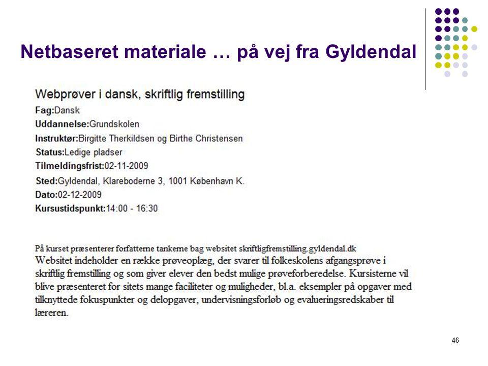 Netbaseret materiale … på vej fra Gyldendal