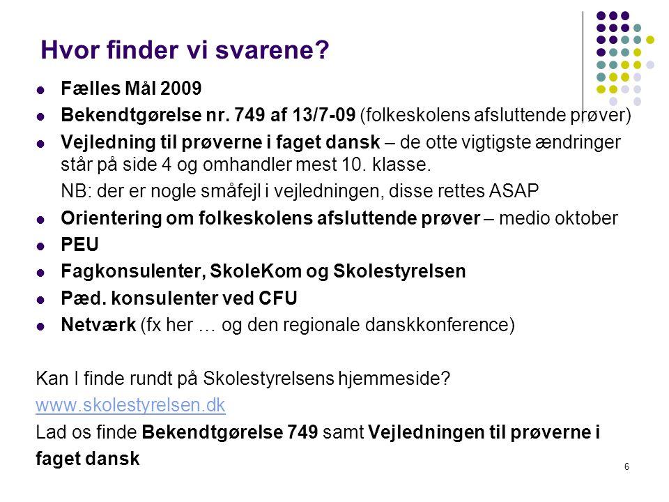 Hvor finder vi svarene Fælles Mål 2009