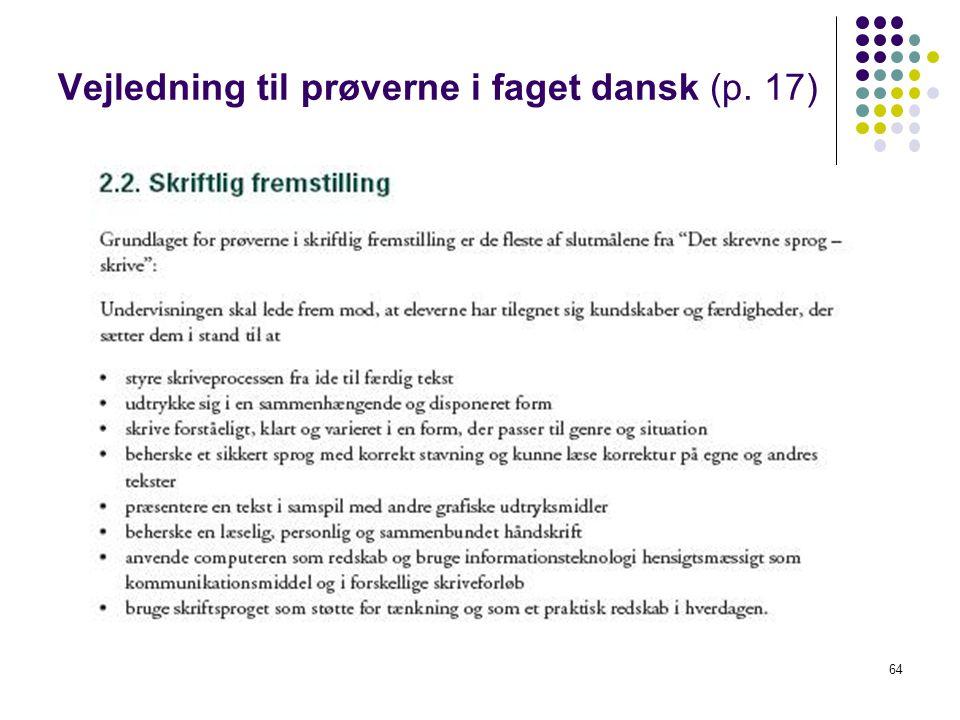 Vejledning til prøverne i faget dansk (p. 17)