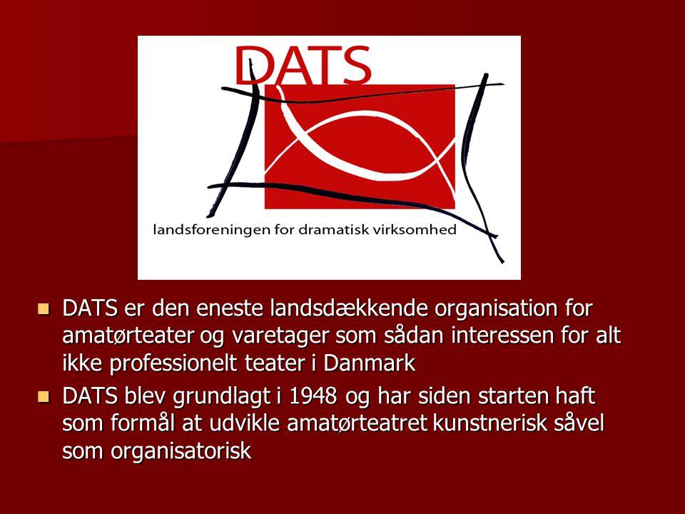 DATS er den eneste landsdækkende organisation for amatørteater og varetager som sådan interessen for alt ikke professionelt teater i Danmark