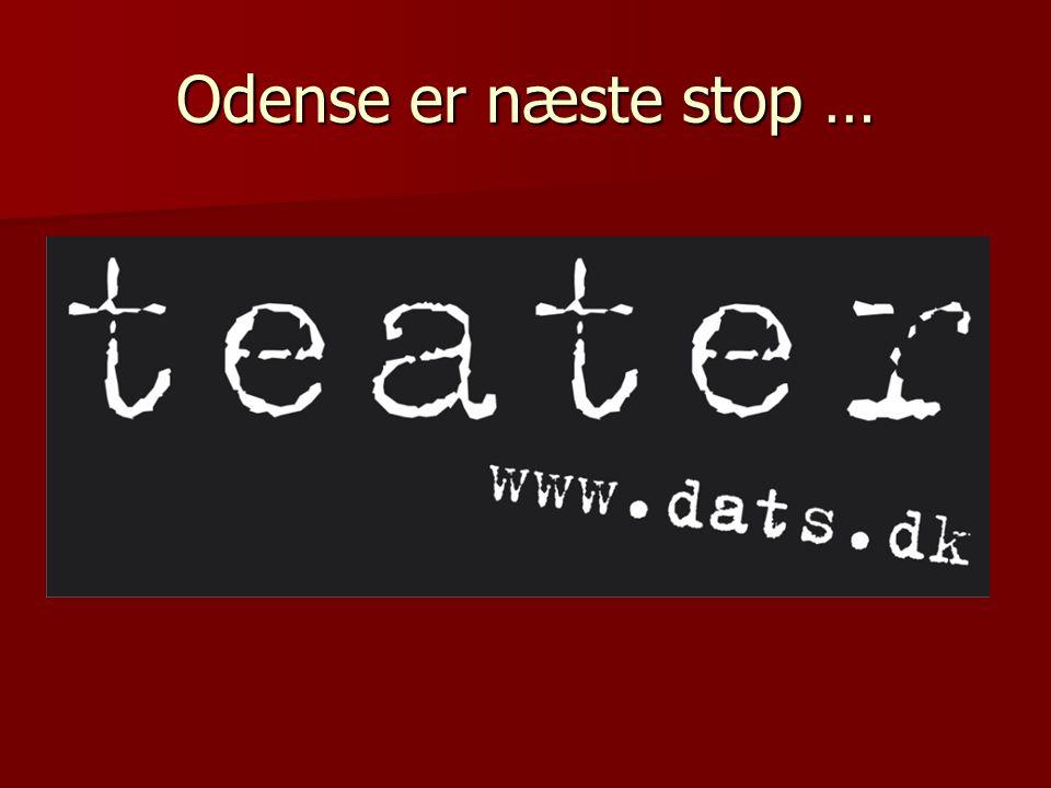 Odense er næste stop …