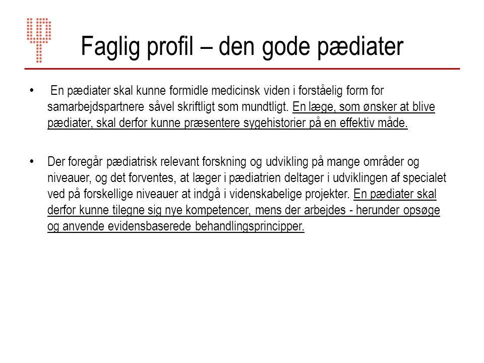 Faglig profil – den gode pædiater