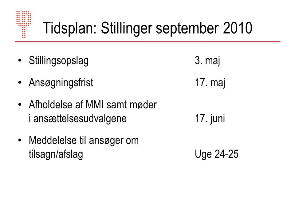Tidsplan: Stillinger september 2010