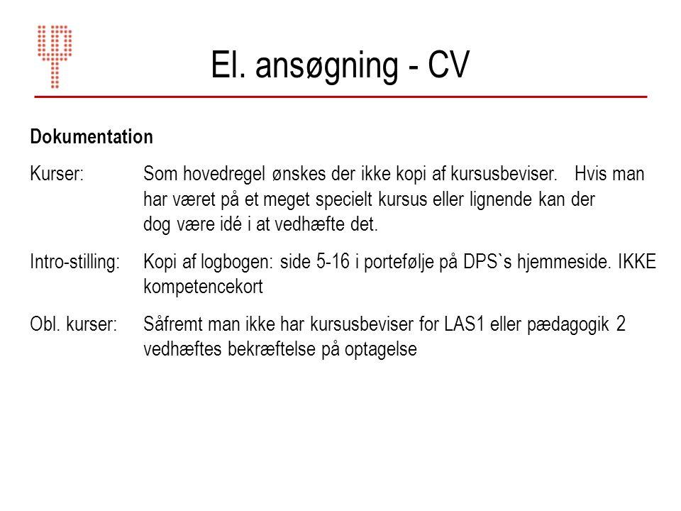 El. ansøgning - CV Dokumentation