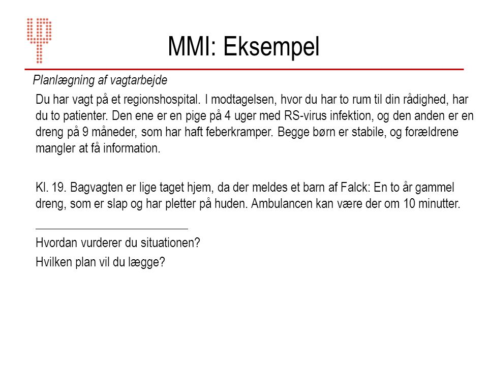 MMI: Eksempel Planlægning af vagtarbejde