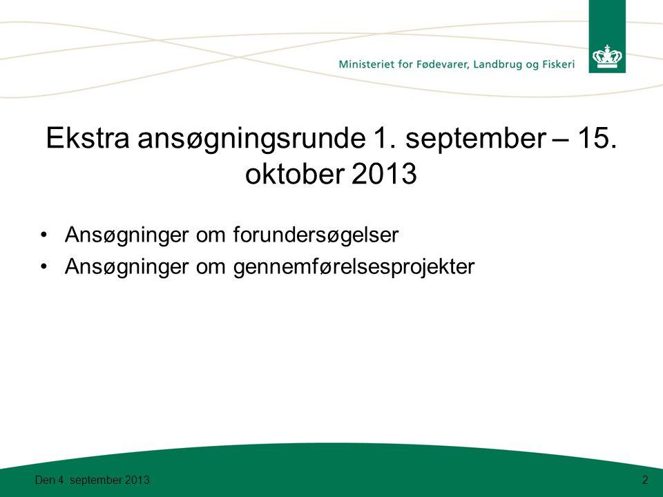 Ekstra ansøgningsrunde 1. september – 15. oktober 2013