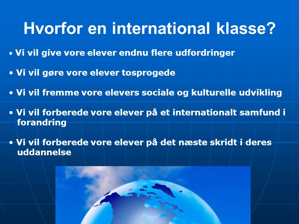 Hvorfor en international klasse