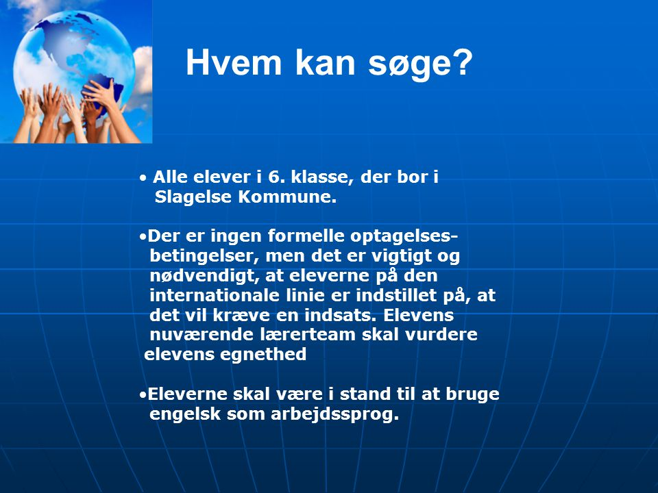 Hvem kan søge Alle elever i 6. klasse, der bor i Slagelse Kommune.