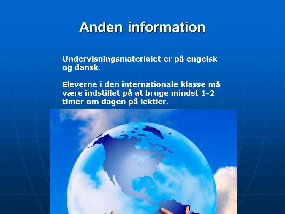 Anden information Undervisningsmaterialet er på engelsk og dansk.
