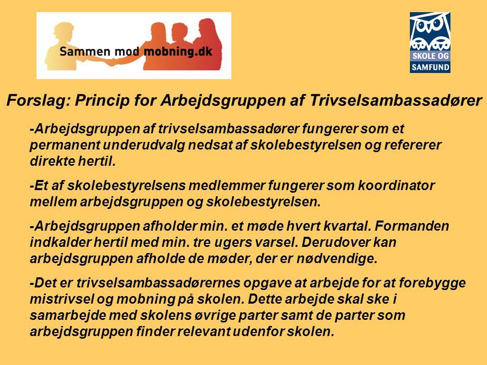 Forslag: Princip for Arbejdsgruppen af Trivselsambassadører
