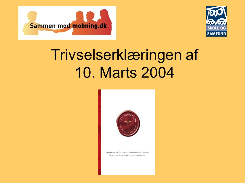 Trivselserklæringen af 10. Marts 2004