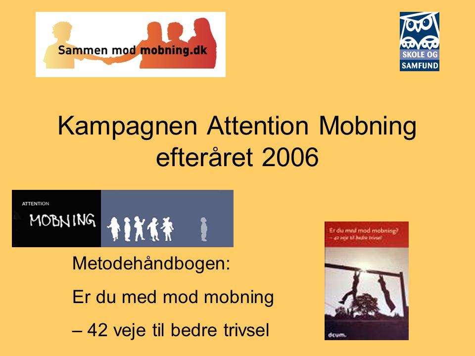 Kampagnen Attention Mobning efteråret 2006