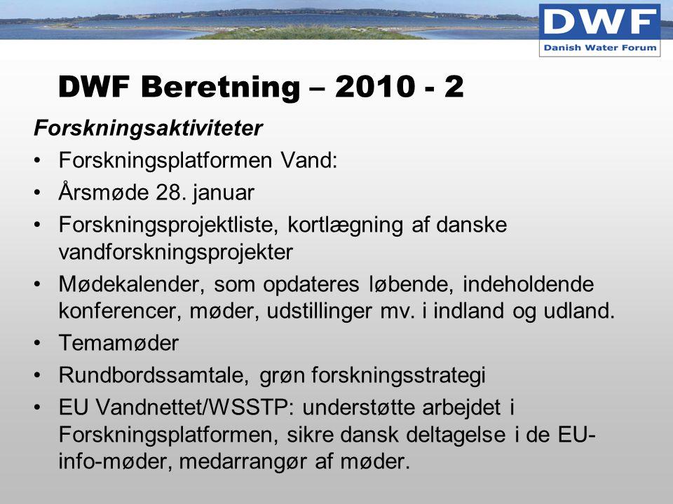 DWF Beretning – 2010 - 2 Forskningsaktiviteter