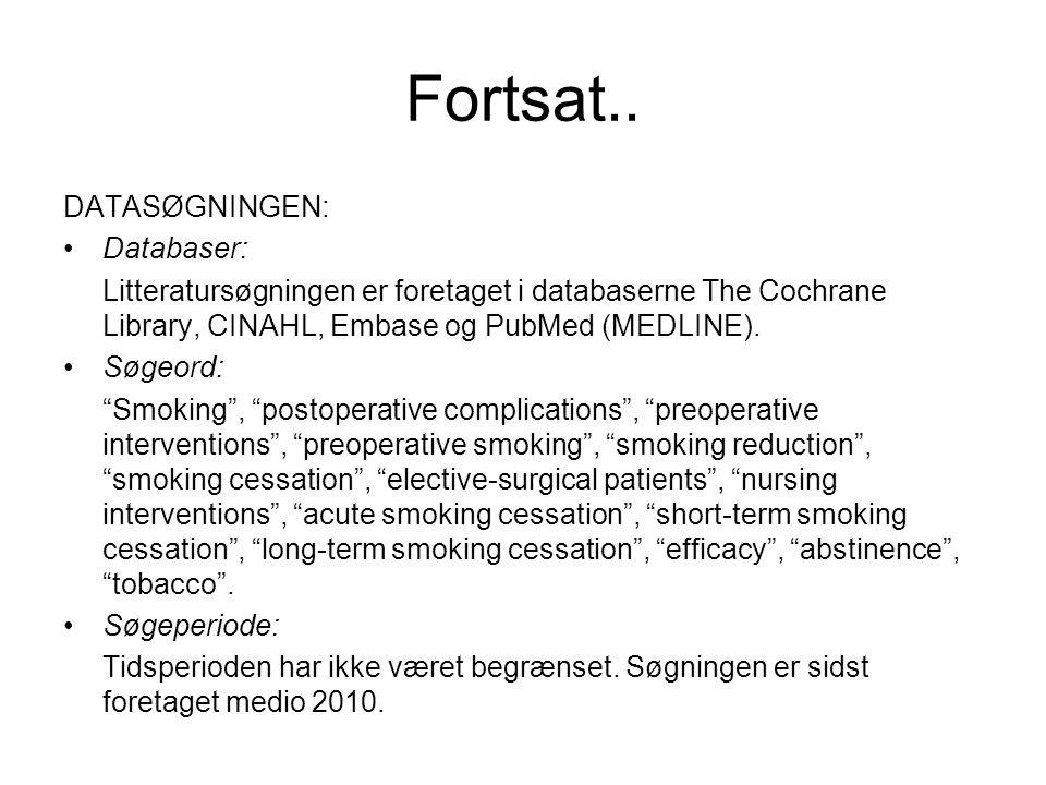 Fortsat.. DATASØGNINGEN: Databaser: