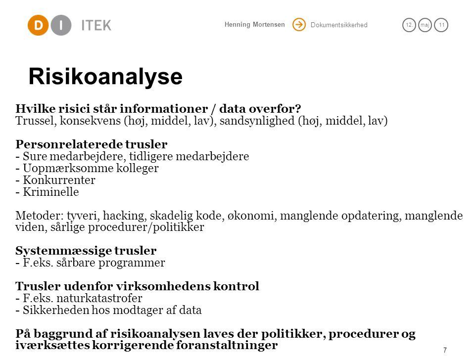 Risikoanalyse Hvilke risici står informationer / data overfor