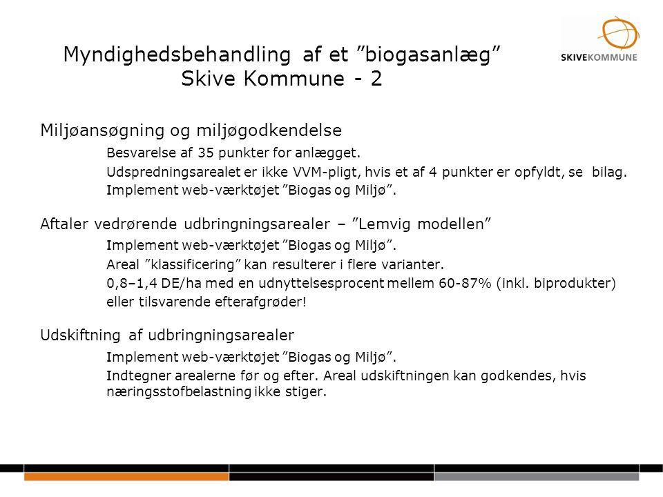 Myndighedsbehandling af et biogasanlæg Skive Kommune - 2