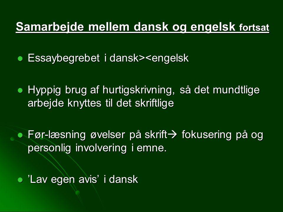 Samarbejde mellem dansk og engelsk fortsat