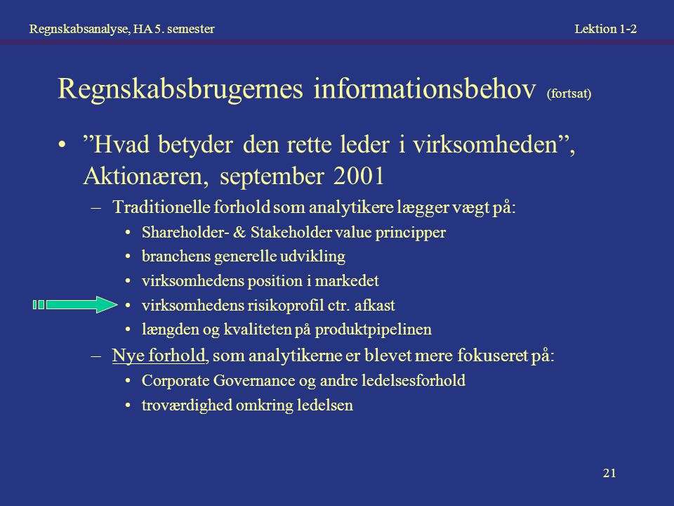 Regnskabsbrugernes informationsbehov (fortsat)