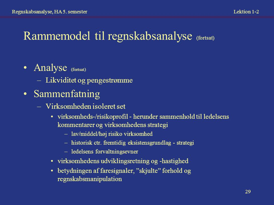 Rammemodel til regnskabsanalyse (fortsat)