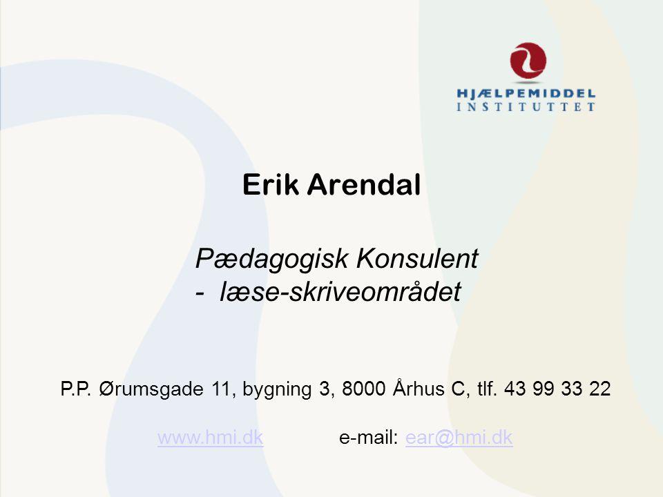 Erik Arendal Pædagogisk Konsulent - læse-skriveområdet