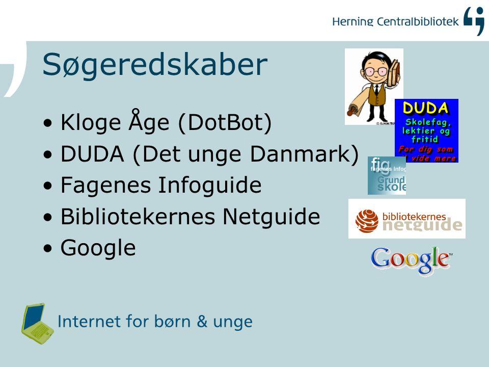 Søgeredskaber Kloge Åge (DotBot) DUDA (Det unge Danmark)