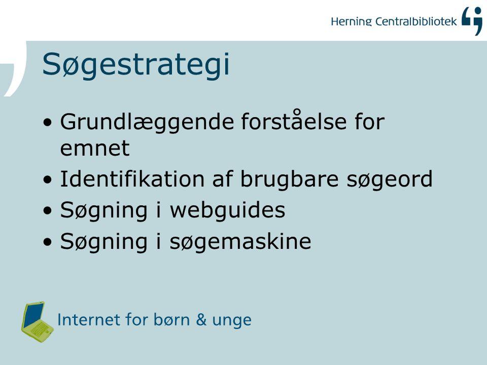 Søgestrategi Grundlæggende forståelse for emnet