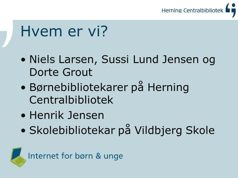 Hvem er vi Niels Larsen, Sussi Lund Jensen og Dorte Grout