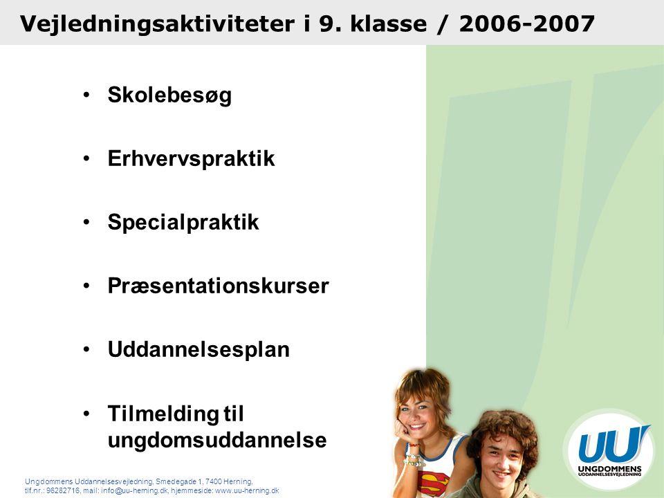 Vejledningsaktiviteter i 9. klasse / 2006-2007