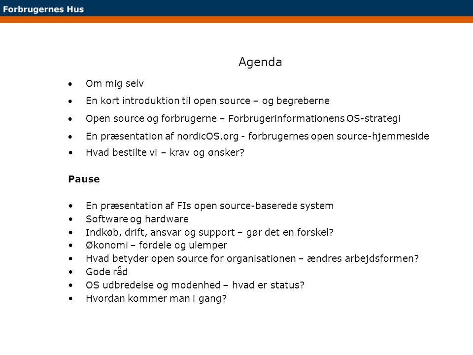 Agenda Om mig selv. En kort introduktion til open source – og begreberne. Open source og forbrugerne – Forbrugerinformationens OS-strategi.