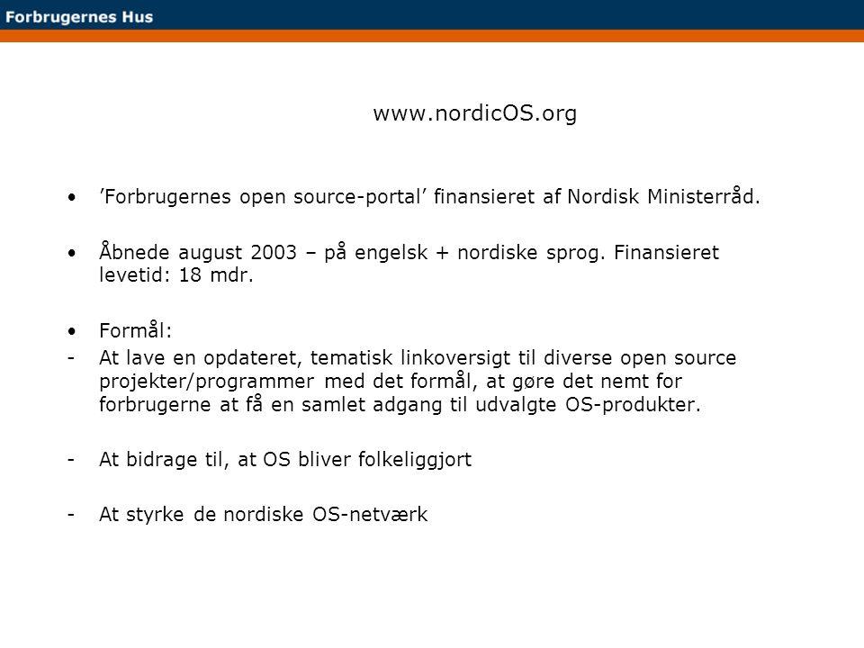 www.nordicOS.org 'Forbrugernes open source-portal' finansieret af Nordisk Ministerråd.