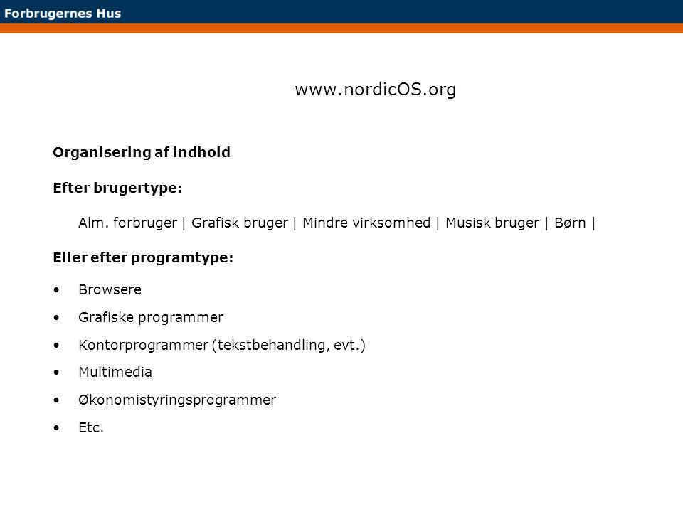 www.nordicOS.org Organisering af indhold Efter brugertype: