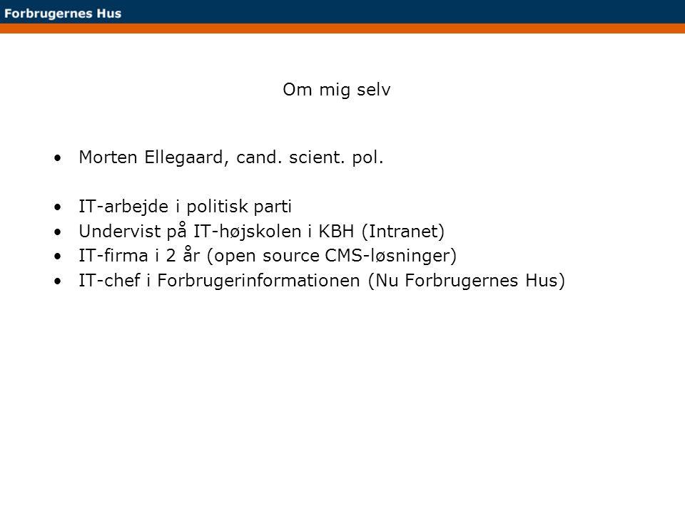 Om mig selv Morten Ellegaard, cand. scient. pol. IT-arbejde i politisk parti. Undervist på IT-højskolen i KBH (Intranet)