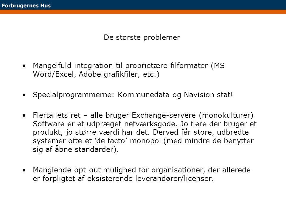De største problemer Mangelfuld integration til proprietære filformater (MS Word/Excel, Adobe grafikfiler, etc.)