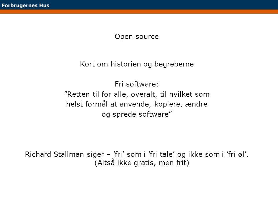 Kort om historien og begreberne Fri software:
