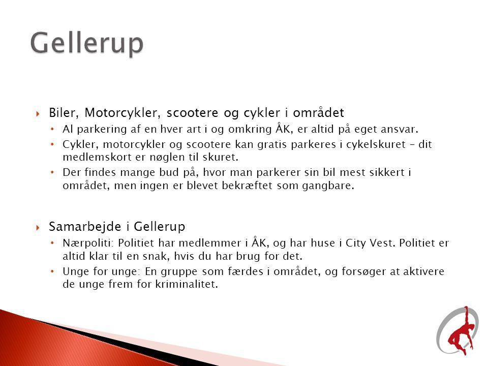 Gellerup Biler, Motorcykler, scootere og cykler i området