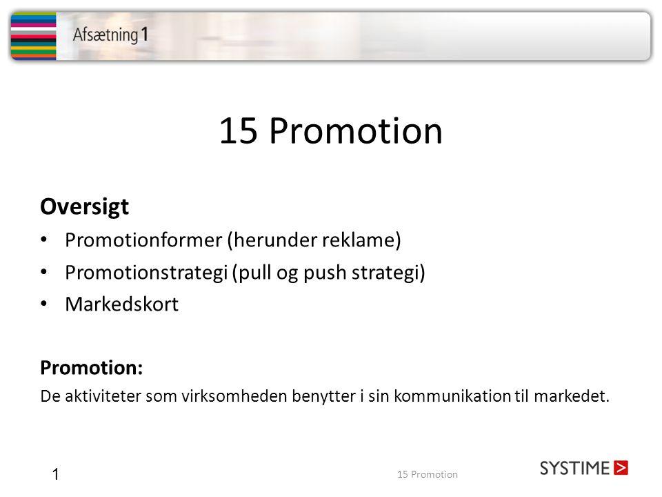 15 Promotion Oversigt Promotionformer (herunder reklame)