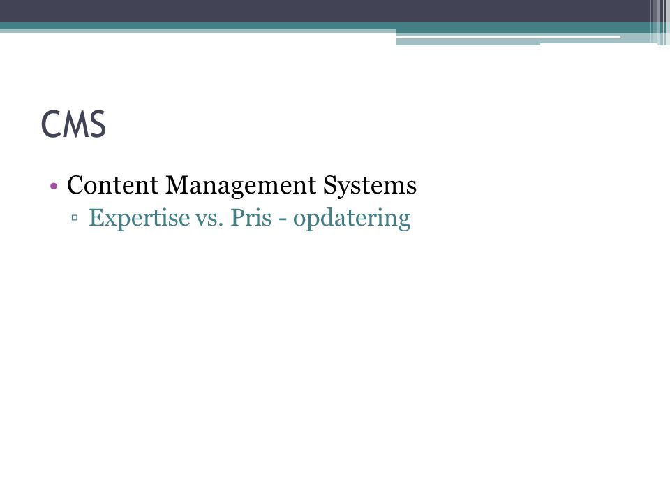 CMS Content Management Systems Expertise vs. Pris - opdatering