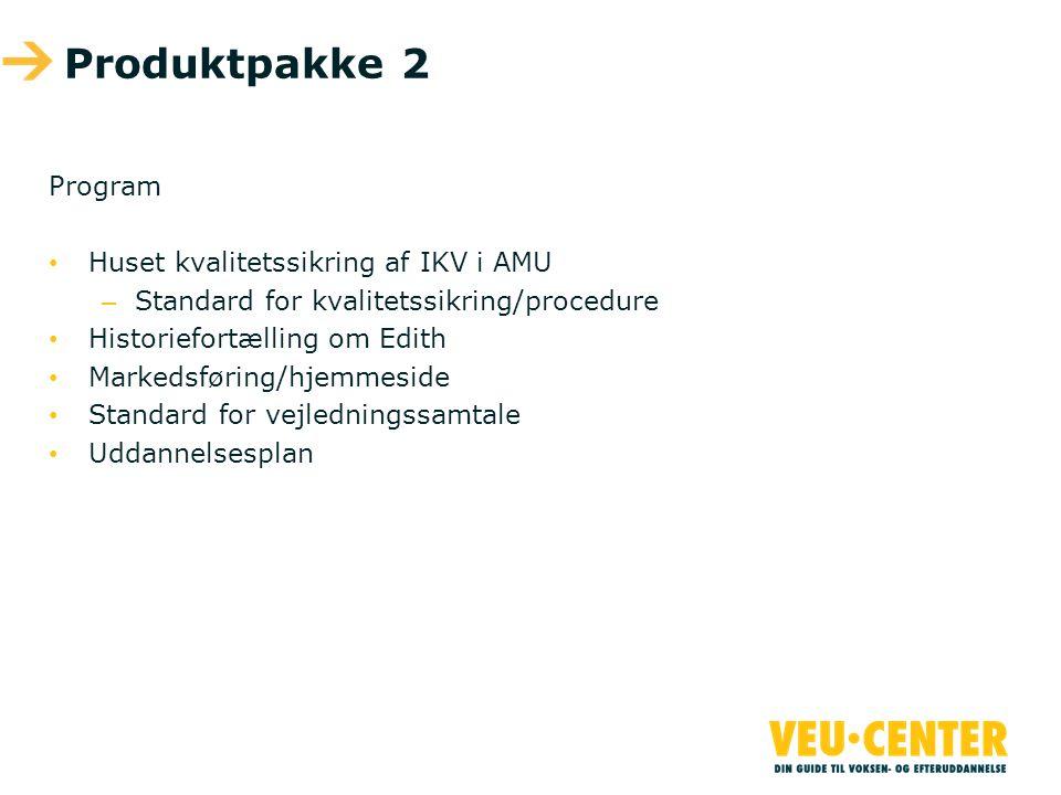 Produktpakke 2 Program Huset kvalitetssikring af IKV i AMU