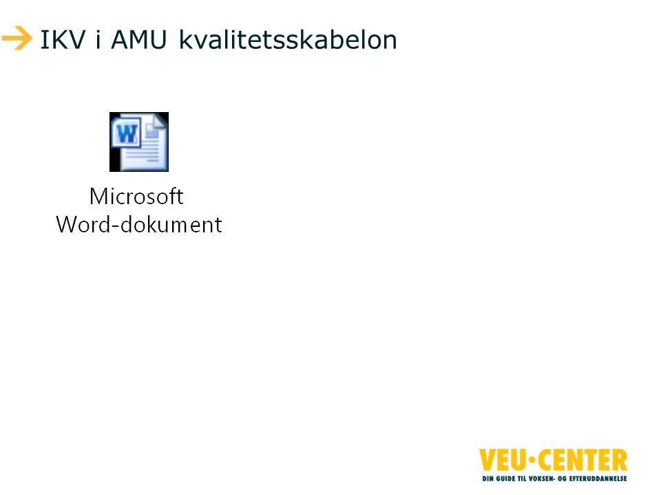 IKV i AMU kvalitetsskabelon