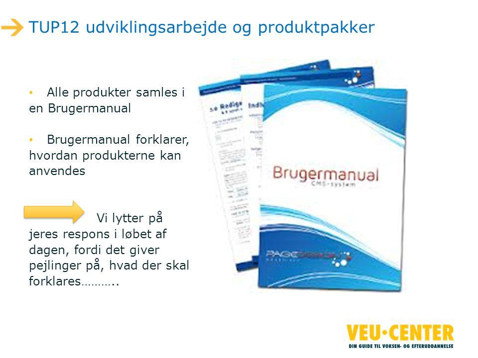 TUP12 udviklingsarbejde og produktpakker