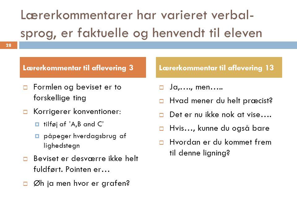 Lærerkommentarer har varieret verbal-sprog, er faktuelle og henvendt til eleven