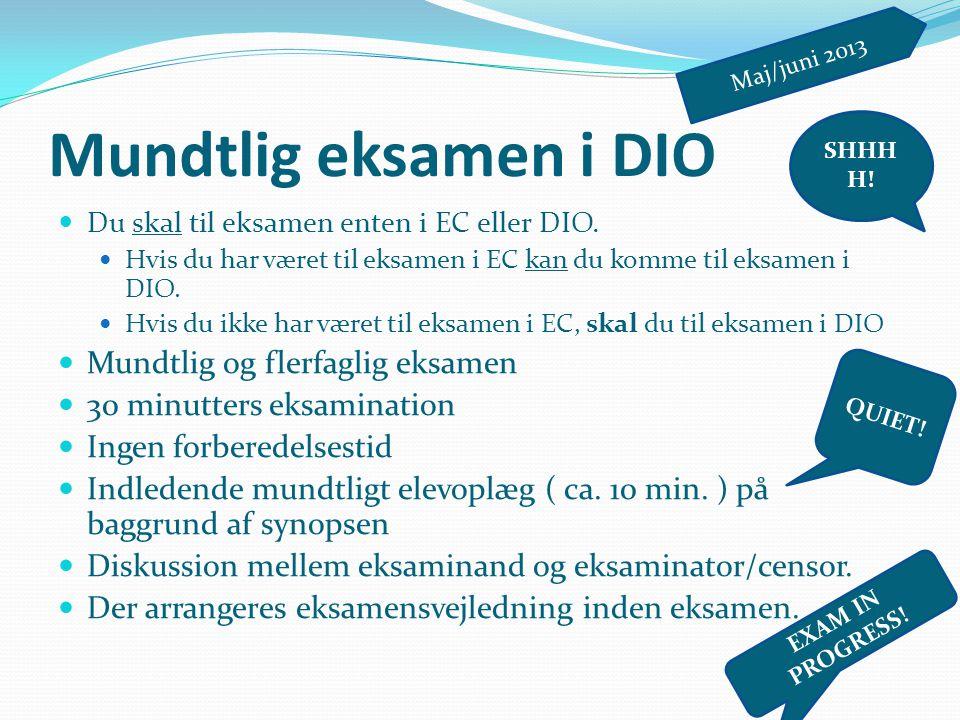 Mundtlig eksamen i DIO Mundtlig og flerfaglig eksamen