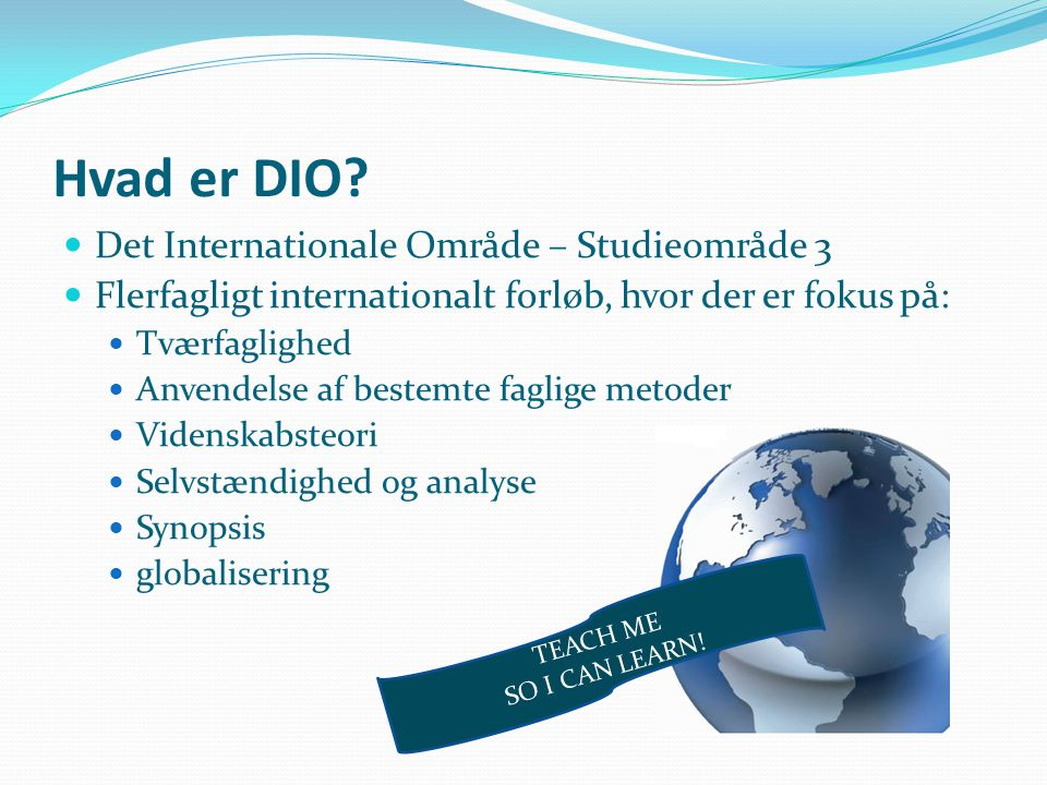Hvad er DIO Det Internationale Område – Studieområde 3