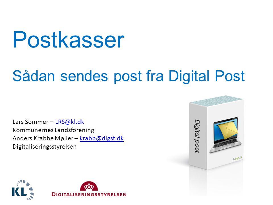Postkasser Sådan sendes post fra Digital Post Lars Sommer – LRS@kl.dk