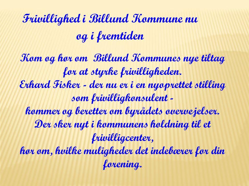 Frivillighed i Billund Kommune nu og i fremtiden
