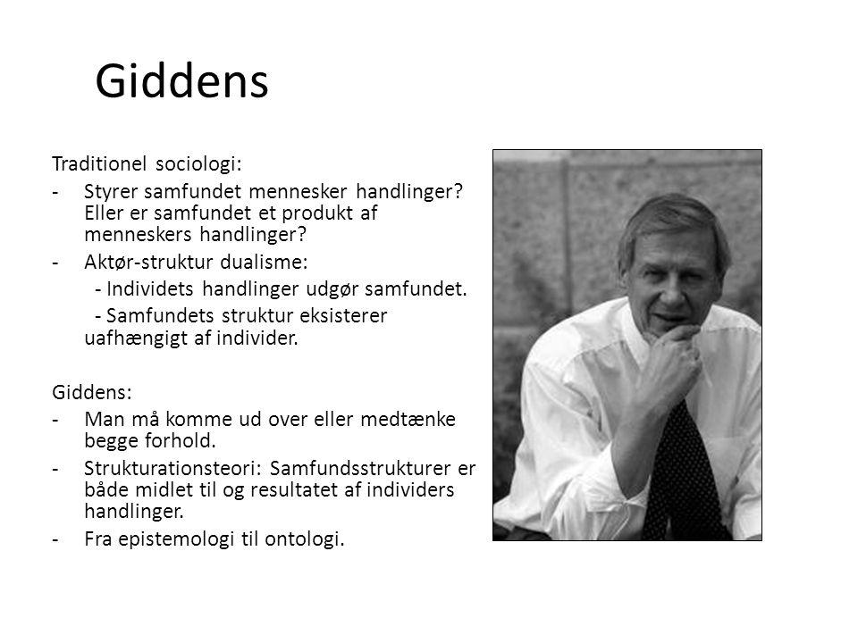 Giddens Traditionel sociologi: