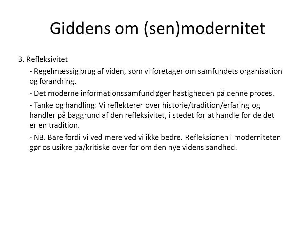 Giddens om (sen)modernitet