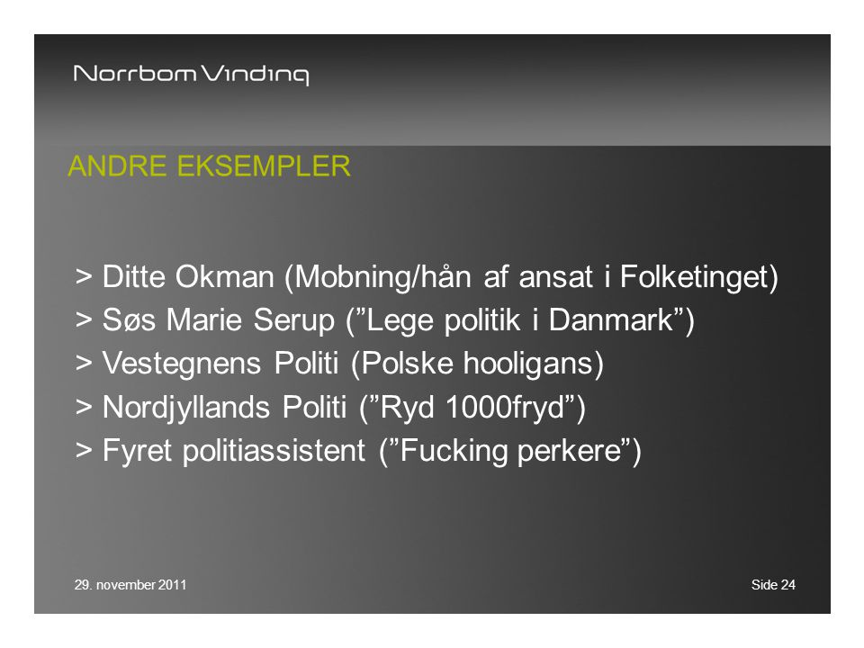 Ditte Okman (Mobning/hån af ansat i Folketinget)