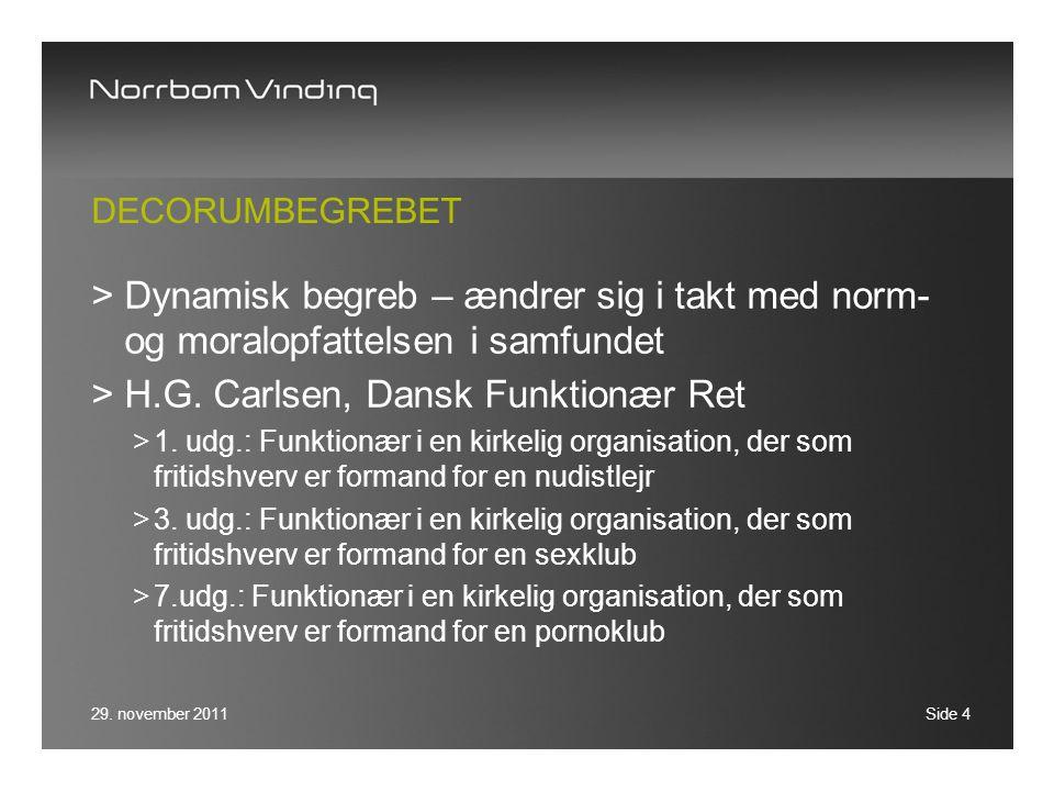 H.G. Carlsen, Dansk Funktionær Ret