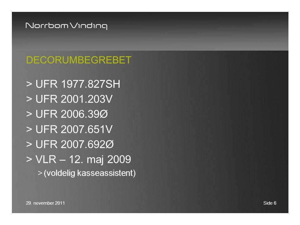 UFR 1977.827SH UFR 2001.203V UFR 2006.39Ø UFR 2007.651V UFR 2007.692Ø